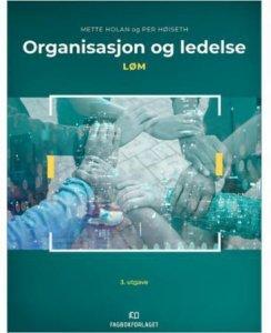 Organisasjon og ledelse, LØM