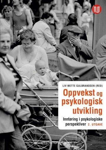Universitetsforlaget Oppvekst og psykologisk utvikling