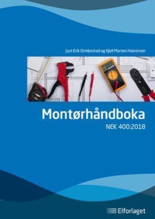 Elforlaget Montørhåndboka: NEK 400:2018