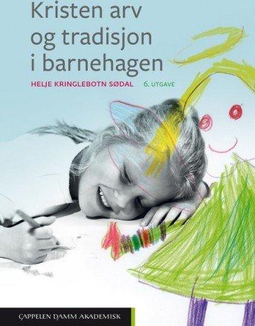 Cappelen Damm Kristen arv og tradisjon i barnehagen