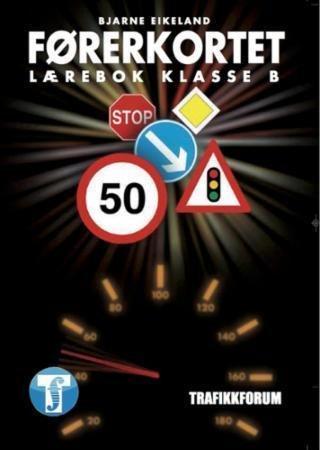 Trafikkforum Førerkortet: Lærebok klasse B