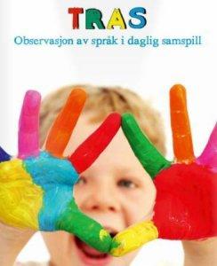 TRAS: Observasjon av språk i daglig samspill