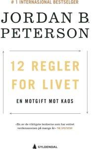 12 regler for livet: En motgift mot kaos