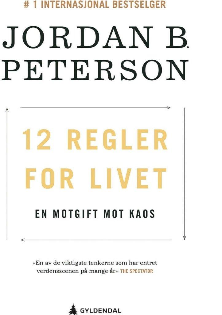 Gyldendal 12 regler for livet: En motgift mot kaos