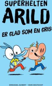 Superhelten Arild er glad som en gris
