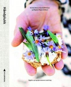 Håndplukk: Opplev, nyt og spis naturen rundt deg