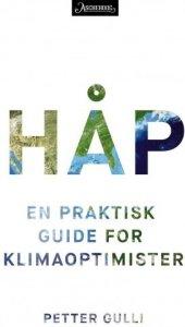 Håp: En praktisk guide for klimaoptimister