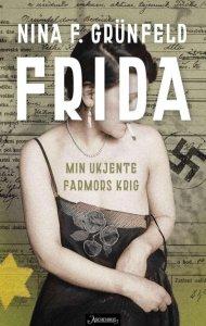 Frida: Min ukjente farmors krig