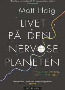 Livet på den nervøse planeten