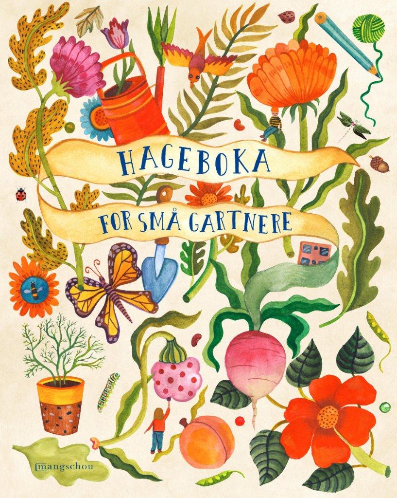 Mangschou Hageboka for små gartnere