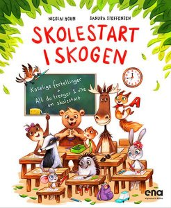 Skolestart i skogen