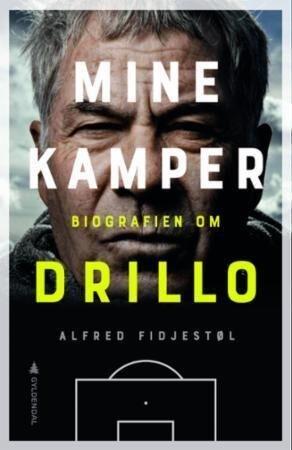 Gyldendal Mine kamper: Biografien om Drillo