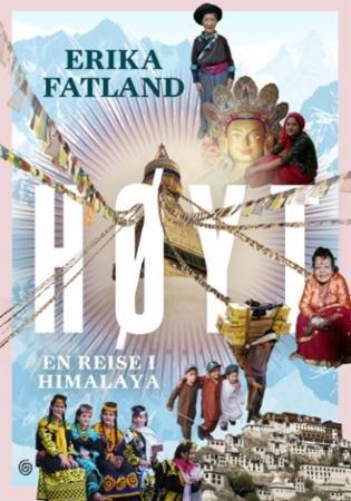 Kagge Forlag Høyt: En reise i Himalaya