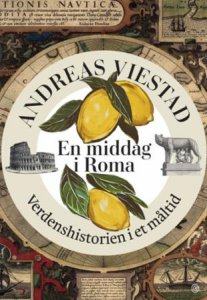 En middag i Roma: Verdenshistorien i et måltid