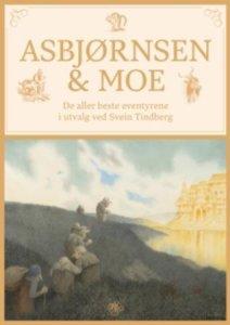 Asbjørnsen & Moe: De aller beste eventyrene