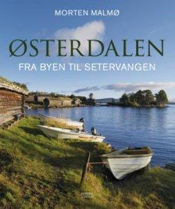 Østerdalen: Fra byen til setervangen