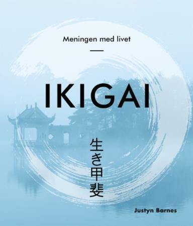 Ikigai: Meningen med livet