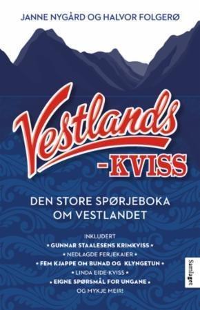 Samlaget Vestlandskviss: Den store spørjeboka om Vestlandet