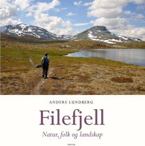 Filefjell: Natur, folk og landskap