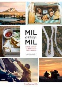 Mil etter mil: Langs Norges 18 nasjonale turistveger