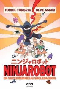 Ninjarobot: En superhemmelig skoledagbok