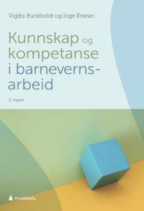 Kunnskap og kompetanse i barnevernsarbeid