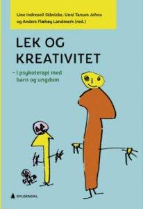 Lek og kreativitet - i psykoterapi med barn og ungdom