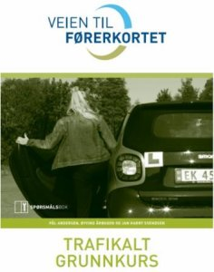Veien til førerkortet - Trafikalt grunnkurs - Spørsmålsbok