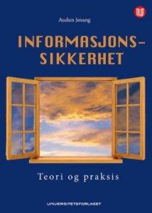 Informasjonssikkerhet: Teori og praksis