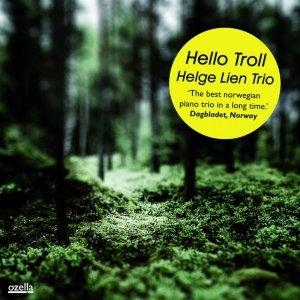 Helge Lien Trio Hello Troll