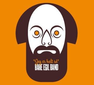 Bare Egil Band Jeg er helt rå