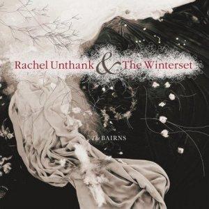 Rachel Unthank & the Winterset The Bairns