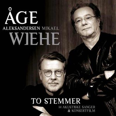 Åge Aleksandersen & Mikael Wiehe To stemmer