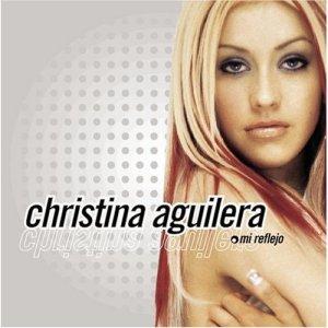 Christina Aguilera Mi Reflejo