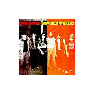Lynyrd Skynyrd Gimme Back My Bullets - Deluxe Edition