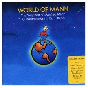 Manfred Mann World Of Mann - The Very Best Of Manfred Mann & Manfred Mann´s Earth Band