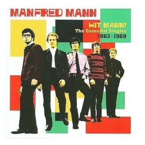 Manfred Mann Hit Mann! - The Essential Singles 1963-1969