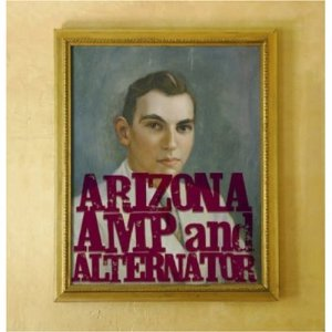 Arizona Amp And The Alternator Arizona Amp And The Alternator