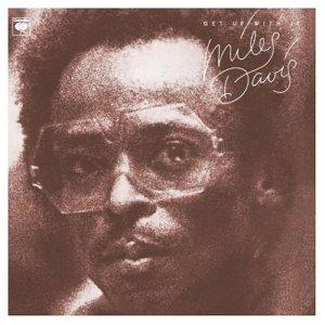 Miles Davis Get Up With It