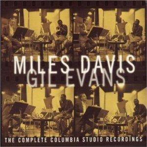 Miles Davis The Complete Columbia Studio Recordings Of Miles Davis & Gil Evans