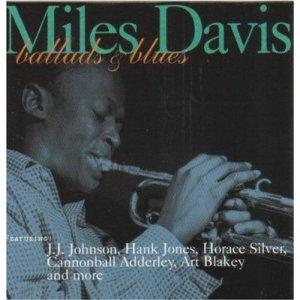 Miles Davis Ballads & Blues