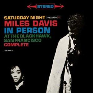Miles Davis Saturday Night At The Blackhawk Vol. 2