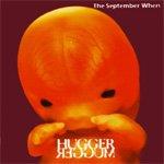 The September When HuggerMugger