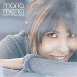 Maria Mena White Turns Blue
