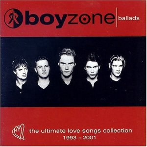 Boyzone Ballads - The Ultimate Love Song Collection: 1993-2001