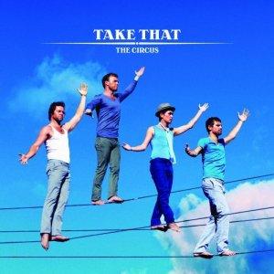 Take That The Circus