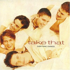 Take That Everything Changes