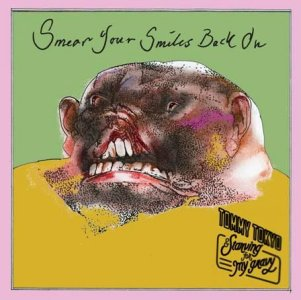 Tommy Tokyo & Starving For My Gravy Smear Your Smiles Back On
