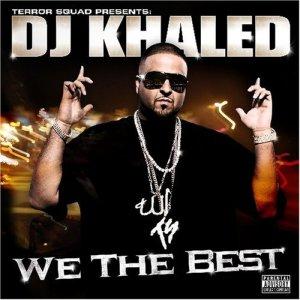 Dj Khaled We The Best