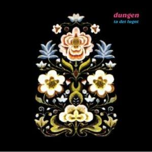 Dungen Ta Det Lungt - US Expanded Edition